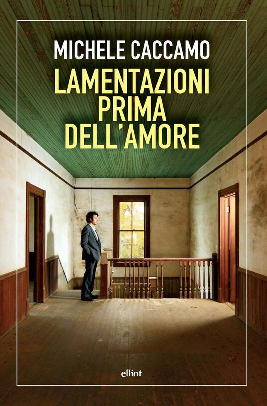 Lamentazioni prima dell'amore - Michele Caccamo - copertina