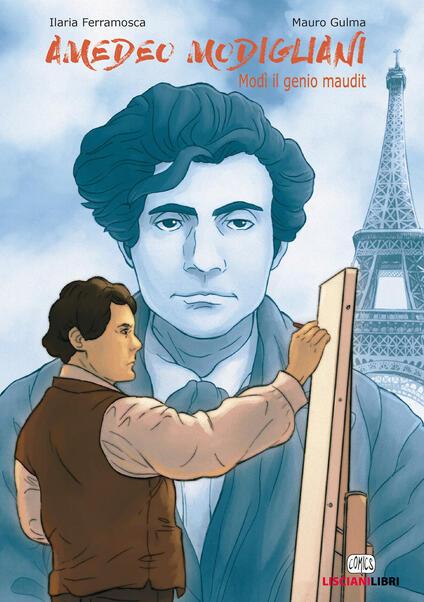 Amedeo Modigliani. Modì il genio maudit - Ilaria Ferramosca - copertina