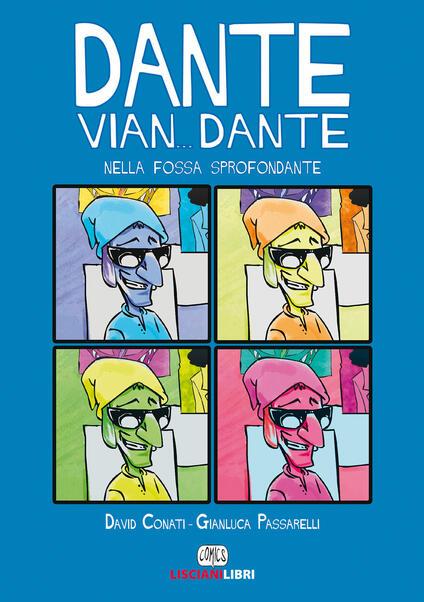 Dante vian... Dante nella fossa sprofondante - David Conati - copertina