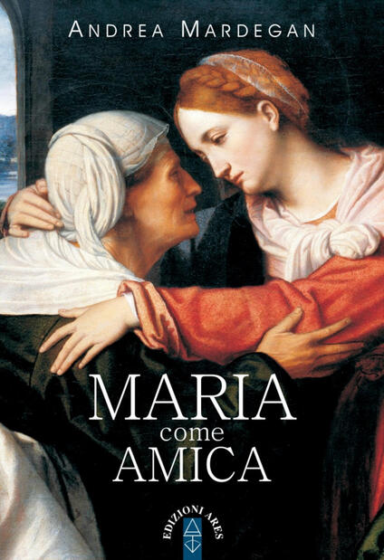 Maria come amica - Andrea Mardegan - copertina