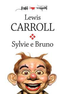 Sylvie e Bruno - Harry Furniss,Lewis Carroll,Franco Cordelli - ebook