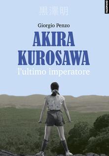 Rallydeicolliscaligeri.it Akira Kurosawa. L'ultimo imperatore Image