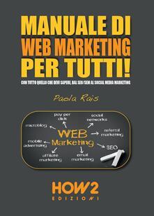 Antondemarirreguera.es Manuale di web marketing per tutti! Con tutto quello che devi sapere, dal SEO/SEM al social media marketing Image