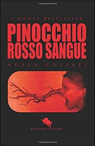 Pinocchio. Rosso sangue