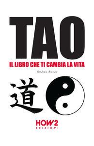 Tao: il libro che ti cambia la vita