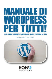 Manuale di wordpress per tutti!.pdf