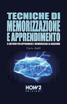 Antondemarirreguera.es Tecniche di memorizzazione e apprendimento. Il metodo per apprendere e memorizzare al massimo Image