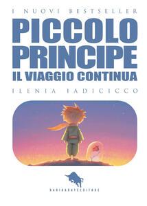 Il viaggio continua... Il piccolo principe. Vol. 2