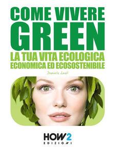 Come vivere green
