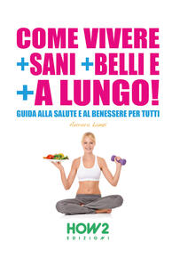 Salute e benessere For Dummies