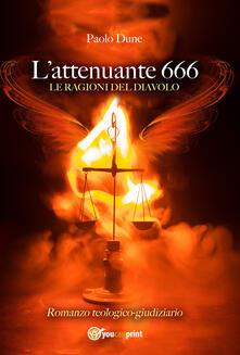 L' attenuante 666. Le ragioni del Diavolo - Paolo Dune - copertina