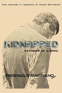 Kidnapped. Intrighi di Stato