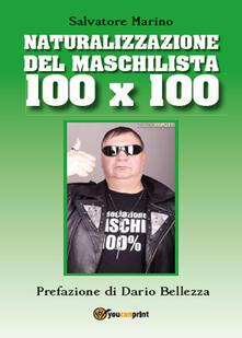 Naturalizzazione del maschilista 100x100 - Salvatore Marino - copertina