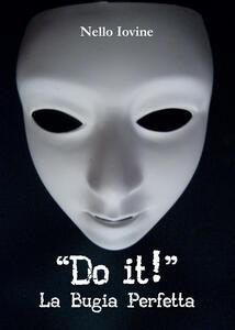 Do it! La bugia perfetta
