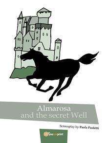 Almarosa and the secret well
