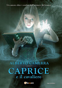 Libro Caprice e il cavaliere Alberto Camerra