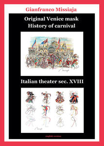 Original Venice mask. History of carnival