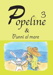Popeline e Punni al mare