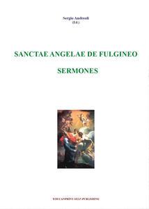 Sanctae Angelae De Fulgineo sermones