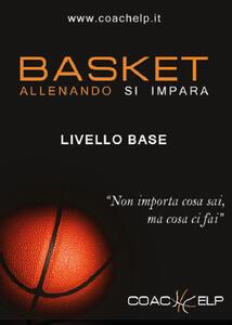 Basket. Allenando si impara
