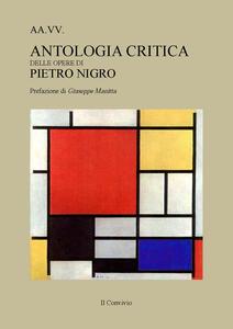 Antologia critica delle opere di Pietro Nigro