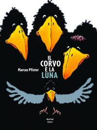 Il Il corvo e la luna - Pfister Marcus - wuz.it