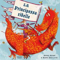 La La principessa ribelle - Kemp Anna Ogilvie Sara - wuz.it