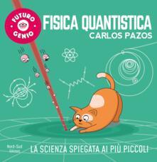 Daddyswing.es Fisica quantistica. Ediz. a colori Image