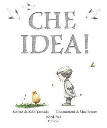 Che idea! Ediz. a colori.pdf