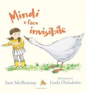 Libro Mindi e l'oca invisibile Sam McBratney