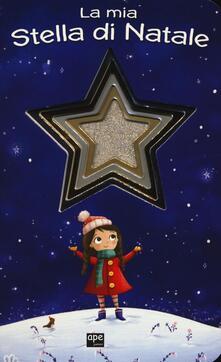 Camfeed.it La mia stella di Natale. Ediz. a colori Image