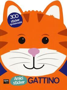 Gattino. Amici sticker. Con adesivi. Ediz. illustrata.pdf