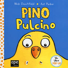 Pino pulcino. Libro pop-up. Ediz. a colori.pdf