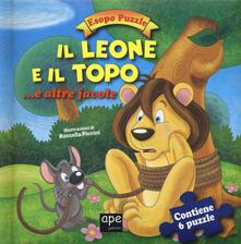Il leone e il topo.. e altre favole. Esopo puzzle. Ediz. a colori. Con 6 puzzle.pdf