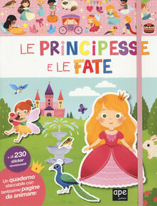 Radiospeed.it Le principesse e le fate. Con adesivi. Ediz. a colori Image