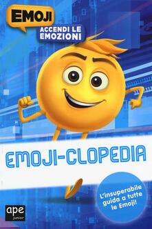 Vitalitart.it Emoji-clopedia. Accendi le emozioni. Emoji. Ediz. a colori Image