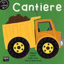 Osteriamondodoroverona.it Cantiere. Gira le ruote! Ediz. a colori Image