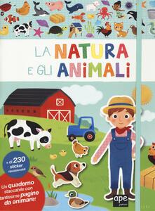 La natura e gli animali. Con adesivi. Ediz. a colori