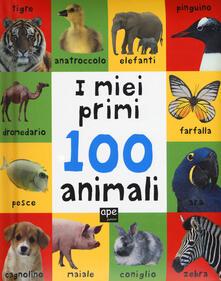 Ristorantezintonio.it I miei primi 100 animali. Ediz. a colori Image