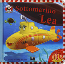 Antondemarirreguera.es Sottomarino Lea. Ediz. a colori. Con gadget Image