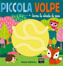 Radiospeed.it Piccola volpe trova la strada di casa. Ediz. a colori Image