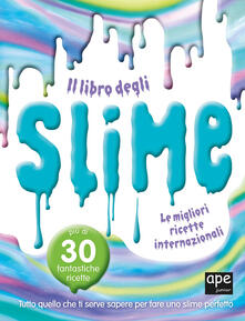 Amatigota.it Il libro degli slime. Le migliori ricette internazionali Image