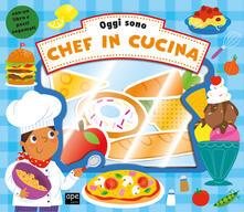Listadelpopolo.it Oggi sono un grande chef. Ediz. a colori. Con gadget Image