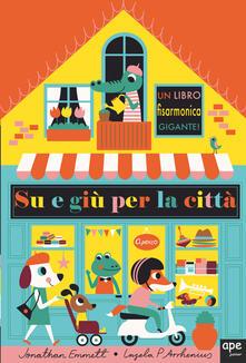 Fondazionesergioperlamusica.it Su e giù per la città. Ediz. a colori Image