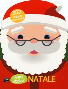 Natale. Amici sticker. Con adesivi. Ediz. a colori.pdf
