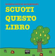 Scuoti questo libro. Ediz. a colori - Olimpia Ruiz di Altamirano - copertina