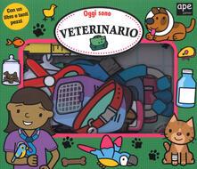Oggi sono veterinario. Ediz. a colori. Con gadget.pdf