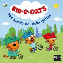 Promoartpalermo.it Nel mondo dei dolci gattini. Kid-E-Cats. Ediz. a colori Image