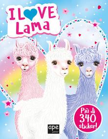 I love lama. Con adesivi. Ediz. a colori.pdf