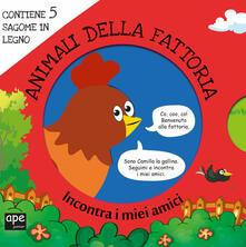 Secchiarapita.it Animali della fattoria. Incontra i miei amici. Ediz. a colori. Con gadget Image
